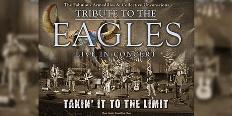 "RESCHEDULED: FABULOUS ARMADILLOS ""TAKIN' IT TO THE LIMIT"" EAGLES TRIBUTE tickets"