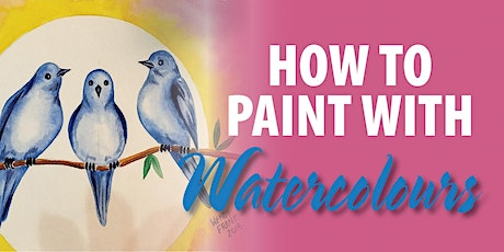 How to Paint with Watercolours tickets