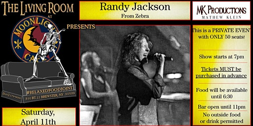 Randy Jackson of ZEBRA (intimate performance - 50 seats ONLY)