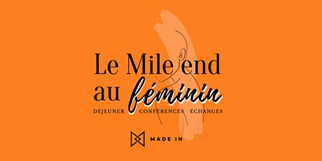 Le Mile-End au féminin tickets