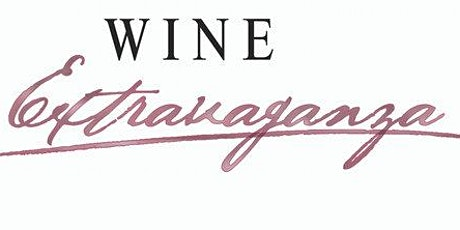 POSTPONED: Wine Extravaganza tickets