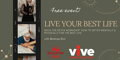 Rock the Detox Workshop: How to Detox for the Best Life tickets