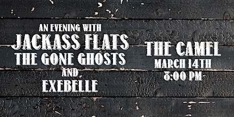 Jackass Flats, The Gone Ghosts, Exebelle tickets