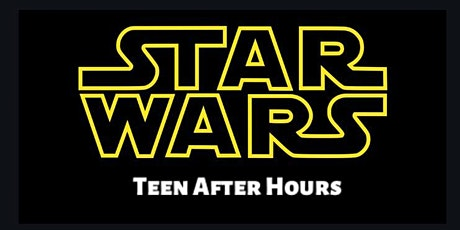Teen After Hours: The Science of Star Wars tickets