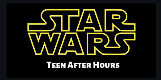 Teen After Hours: The Science of Star Wars