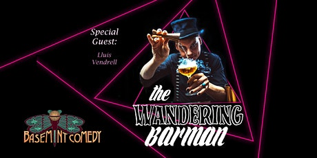BaseMINT Comedy - The Wandering Barman #1 tickets