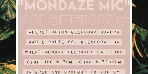 MONDAZE MIC: An Open Mic
