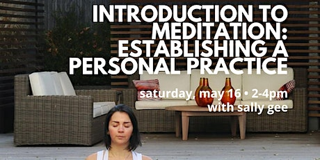 Introduction to Meditation: Establishing A Personal Practice tickets