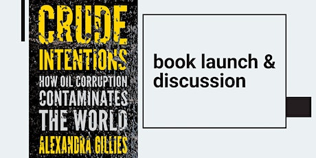 Oil, Money & Power: the Inner Workings of Corruption and How to Fight Back tickets