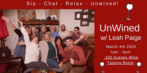 UnWined! Sip, Chat & Relax with Leah Paige
