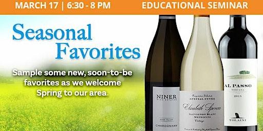 Educational Seminar: Seasonal Favorites Wines