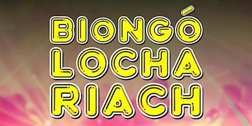 BIONGÓ LOCHA RIACH