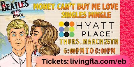 Singles Mingle - Money Can't Buy Me Love at Hyatt Place Delray Beach tickets
