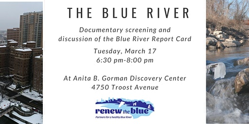 Blue River Documentary Screening and Discussion of Blue River Report Card