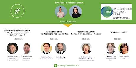 Live-Podcasts mit #Gesundheit auf dem Deutschen Krebskongress 2020 Tickets