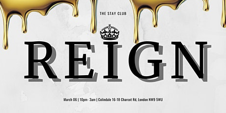 The Stay Club presents: REIGN   Hip Hop & RnB Night tickets