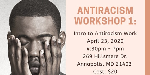 Antiracism Workshop 1: Introduction to Antiracism Work