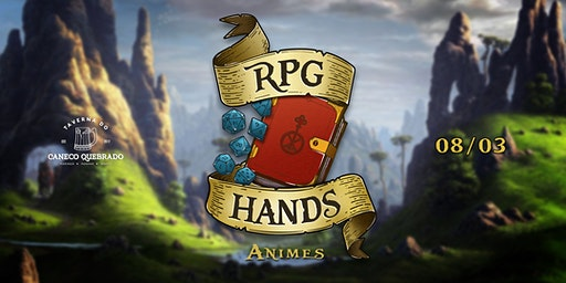 RPG Hands - Animes