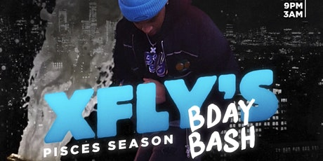 xFLy's BDay Bash Pisces Season tickets