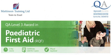 Paediatric First AId Course Level 3 RQF OFSTED and EYFS approved tickets