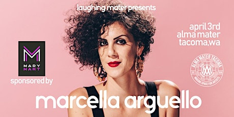 Laughing Mater with Marcella Arguello tickets