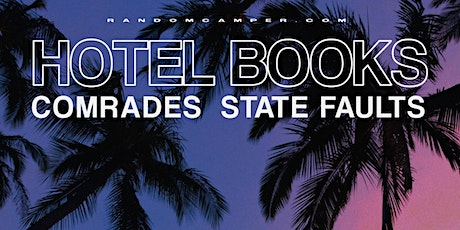 Hotel Books W/ Comrades and State Faults  tickets