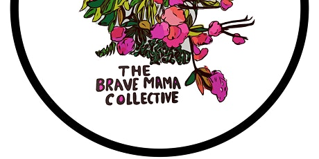 The Brave Mama Collective 1st Glasgow Meet Up tickets
