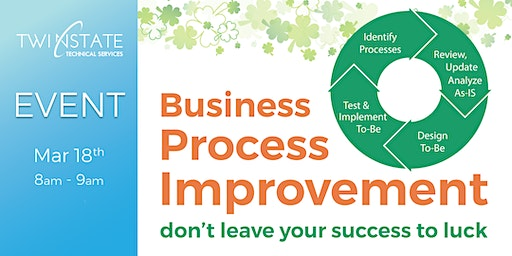 Business Process Improvement: don't leave your success to luck