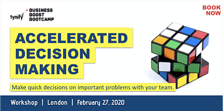 Accelerate Your Team's Decisions Making Abilities tickets