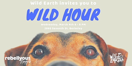 Rebellyous Foods / Wild Earth Happy Hour tickets