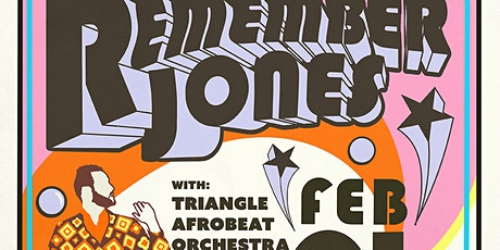 REMEMBER JONES / Triangle Afrobeat Orchestra tickets
