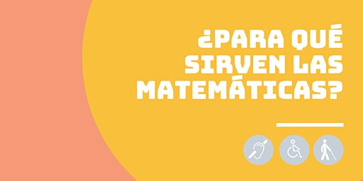 ¿Para qué sirven las matemáticas? Panel de expertos