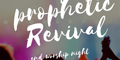 Prophetic Fire Revival tickets