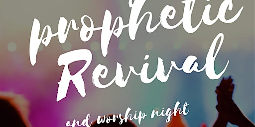 Prophetic Fire Revival