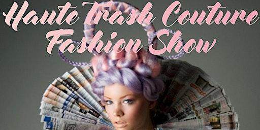 Haute Trash Couture Fashion Show