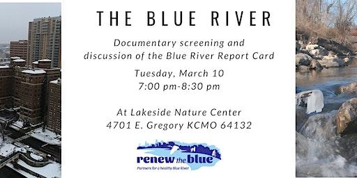 Lakeside Nature Center Blue River Documentary Screening