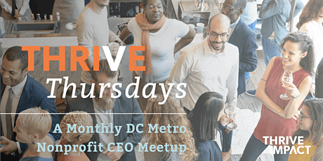 March Thrive Thursday – DC Metro Nonprofit CEO Meetup tickets
