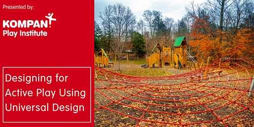 Designing for Active Play Using Universal Design