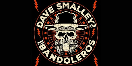 Dave Smalley and the Bandoleros tickets