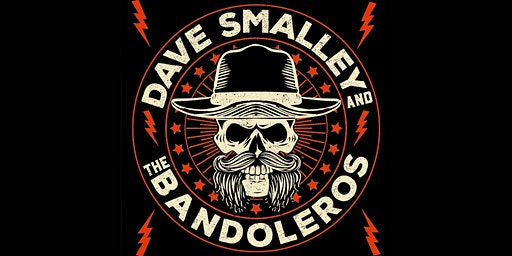 Dave Smalley and the Bandoleros