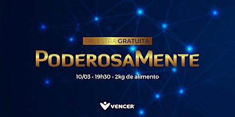 PoderosaMente - 10/03 - Palestra Gratuita ingressos