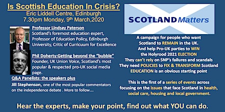 Scottish Education is In Crisis! Scotland Matters  Edinburgh Meeting tickets