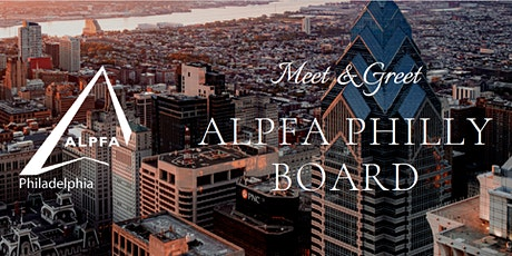 Meet & Greet Social - ALPFA Philadelphia Board tickets