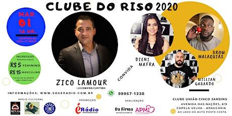 CLUBE DO RISO 2020 - ZICO LAMOUR E CONVIDADOS ingressos