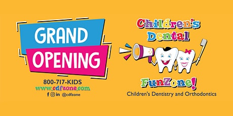 Grand Opening Children's Dental FunZone tickets