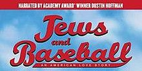 Jews and Baseball: An American Love Story, Film and Tasty Kosher Nosh tickets