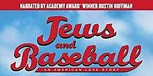 Jews and Baseball: An American Love Story, Film and Tasty Kosher Nosh
