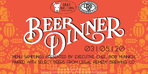 Legal Remedy Beer Pairing Dinner $45/person