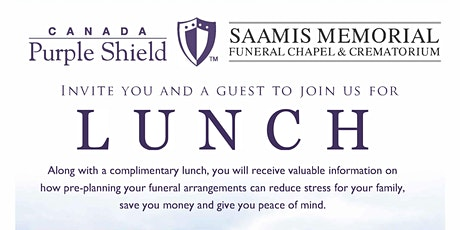 Canada Purple Shield/Saamis Memorial Funeral Chapel Pre-need Seminar Lunch tickets