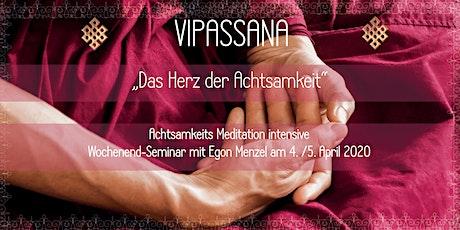 Vipassana - Das Herz der Achtsamkeit Tickets